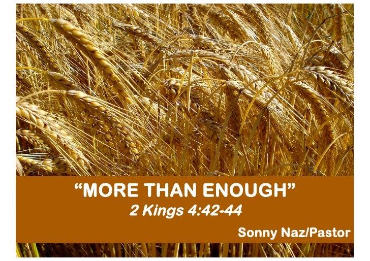 SN20100425 - More Than Enough