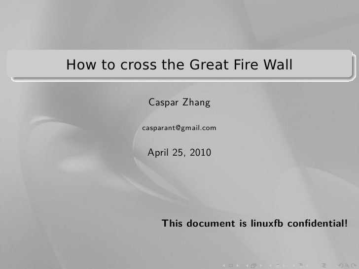 .                                                              . .    How to cross the Great Fire Wall ..                 ...