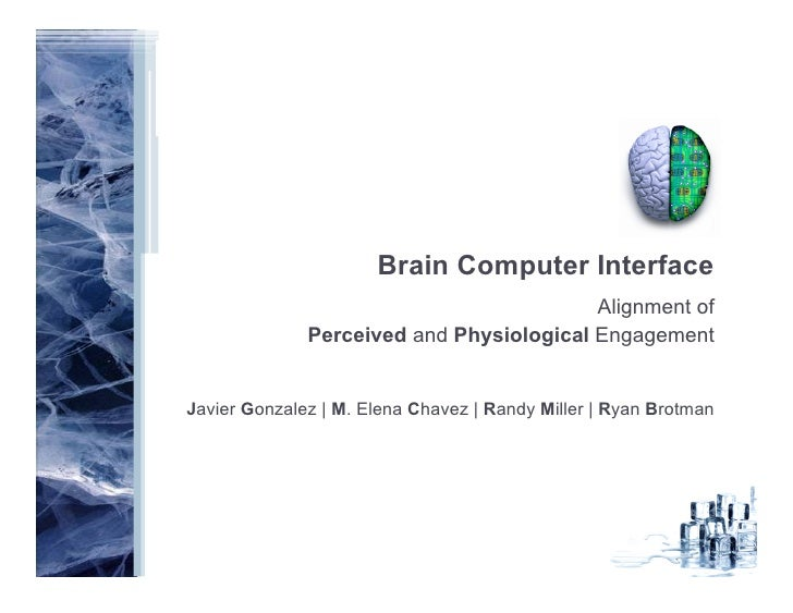 Brain Computer Interface                                           Alignment of               Perceived and Physiological ...