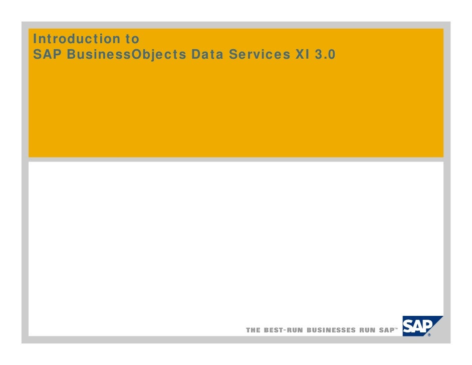 Introduction to SAP BusinessObjects Data Services XI 3.0