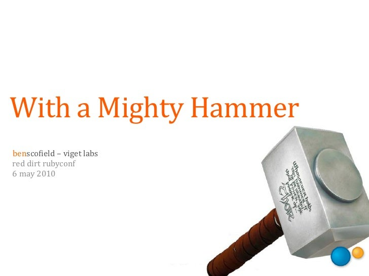 With a Mighty Hammer
