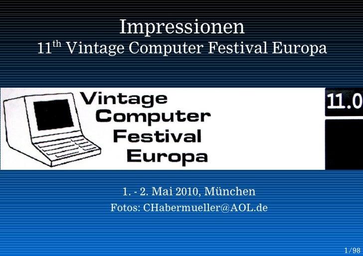 Impressionen  th 11 Vintage Computer Festival Europa               1. - 2. Mai 2010, München         Fotos: CHabermueller@...