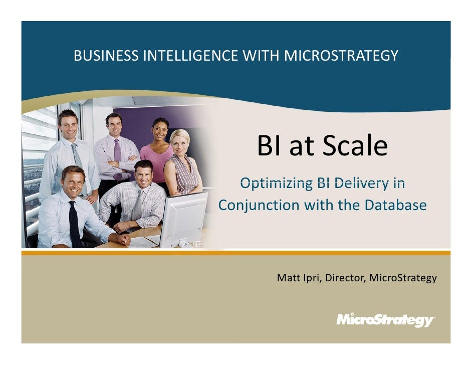 BUSINESS INTELLIGENCE WITH MICROSTRATEGY                                                                                  ...