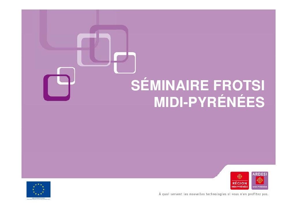 Séminaire FROTSI - Ardesi Midi-Pyrénées