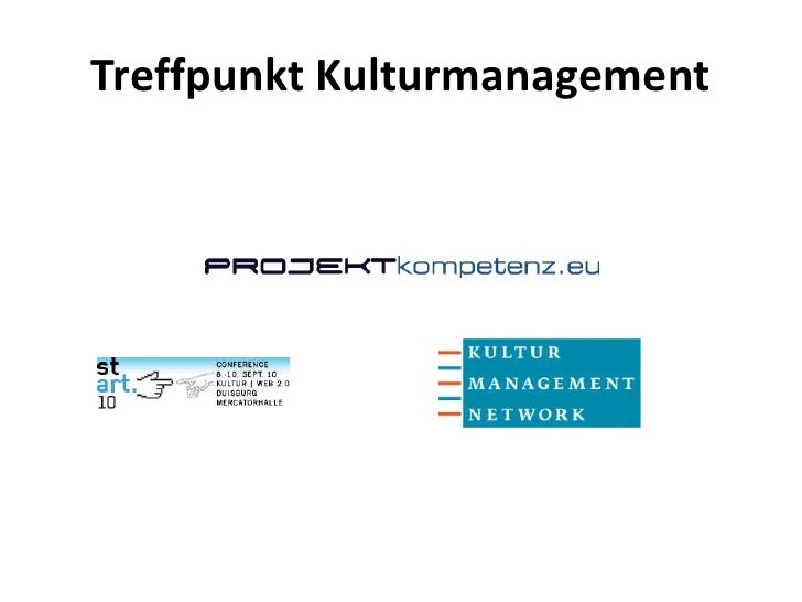 Treffpunkt Kulturmanagement<br />