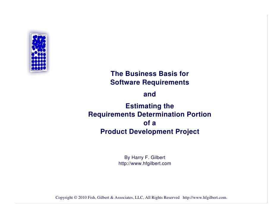 The Business Basis for                              Software Requirements                                                a...