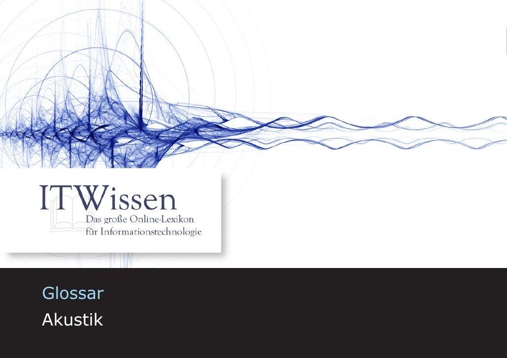 Akustik     Glossar Akustik                     1