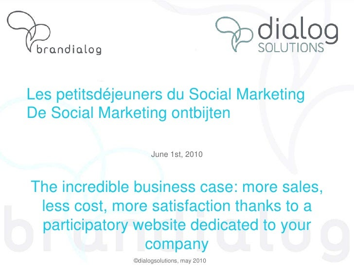 Social Marketing Breakfast 1 June: More sales, less cost thanks to a participatory website for your company