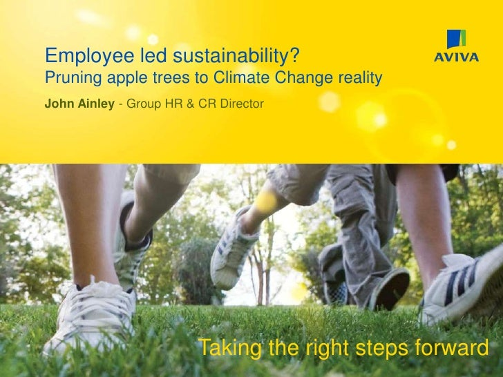Employee led sustainability? Pruning apple trees to Climate Change reality<br />John Ainley - Group HR & CR Director<br />...