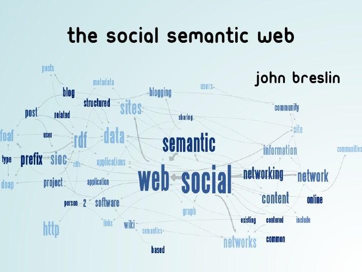 The social semantic web                   John breslin