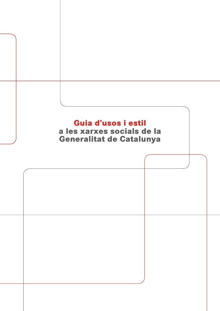 Guia d'usos i estil a les xarxes socials de la Generalitat de Catalunya