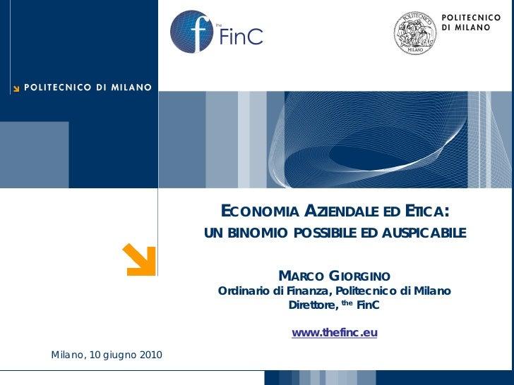 FinCthe                                  ECONOMIA AZIENDALE ED ETICA:                                UN BINOMIO POSSIBILE ...