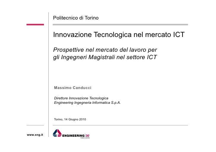 Politecnico di Torino                Innovazione Tecnologica nel mercato ICT               Prospettive nel mercato del lav...