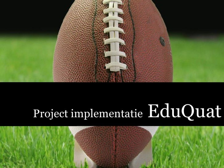 Project implementatie   EduQuat