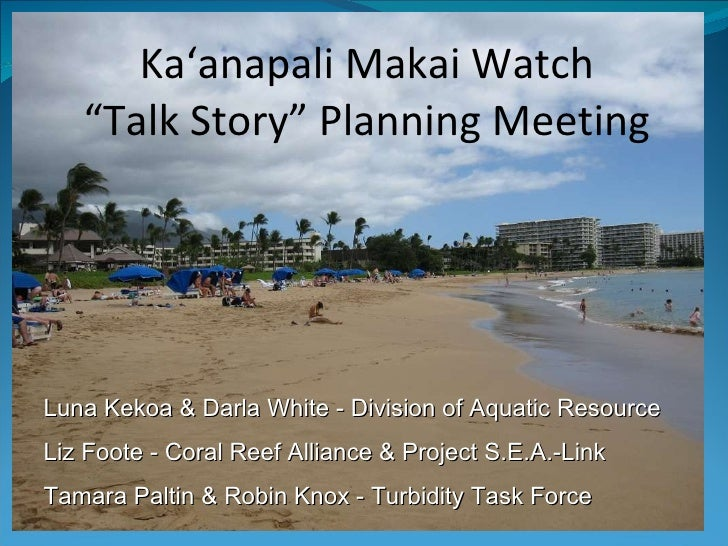 Kaanapali Makai Watch presentation 6/30/10