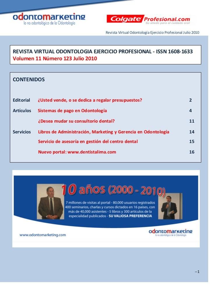 Revista Virtual Odontología Ejercicio Profesional Julio 2010REVISTA VIRTUAL ODONTOLOGIA EJERCICIO PROFESIONAL - ISSN 1608-...