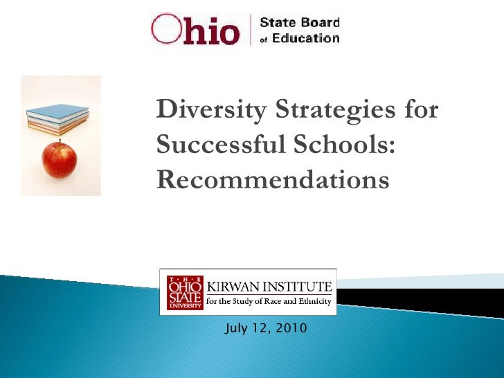 Diversity Strategies forSuccessful Schools:Recommendations     July 12, 2010