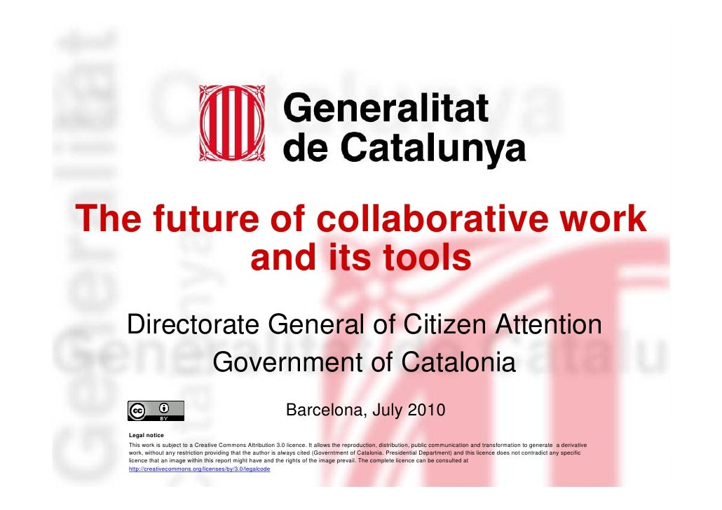 The future of collaborative work              and its tools      Directorate General of Citizen Attention             Gove...