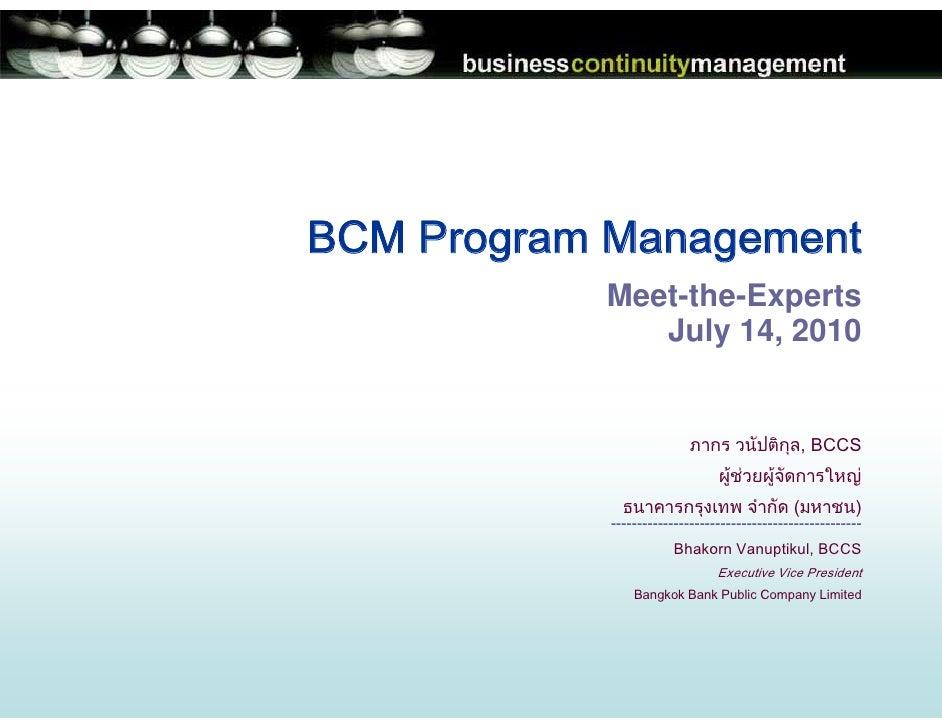 BCM Institute MTE Bhakorn Vanuptikul - Program and Crisis Management - The Key to Disaster Readiness