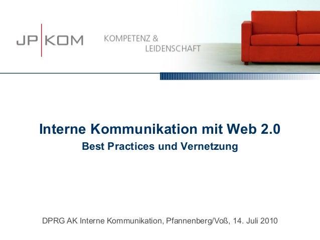 Interne Kommunikation mit Web 2.0          Best Practices und VernetzungDPRG AK Interne Kommunikation, Pfannenberg/Voß, 14...