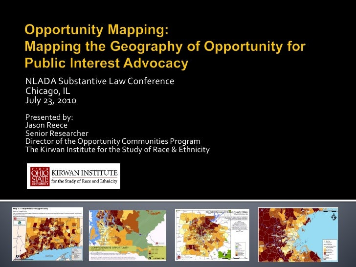 Opportunity Mapping: Mapping the Geography of Opportunity for Public Interest Advocacy
