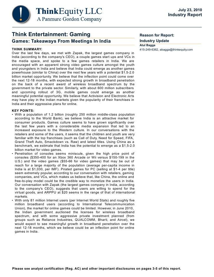 Games: Takeaways From Meetings In India