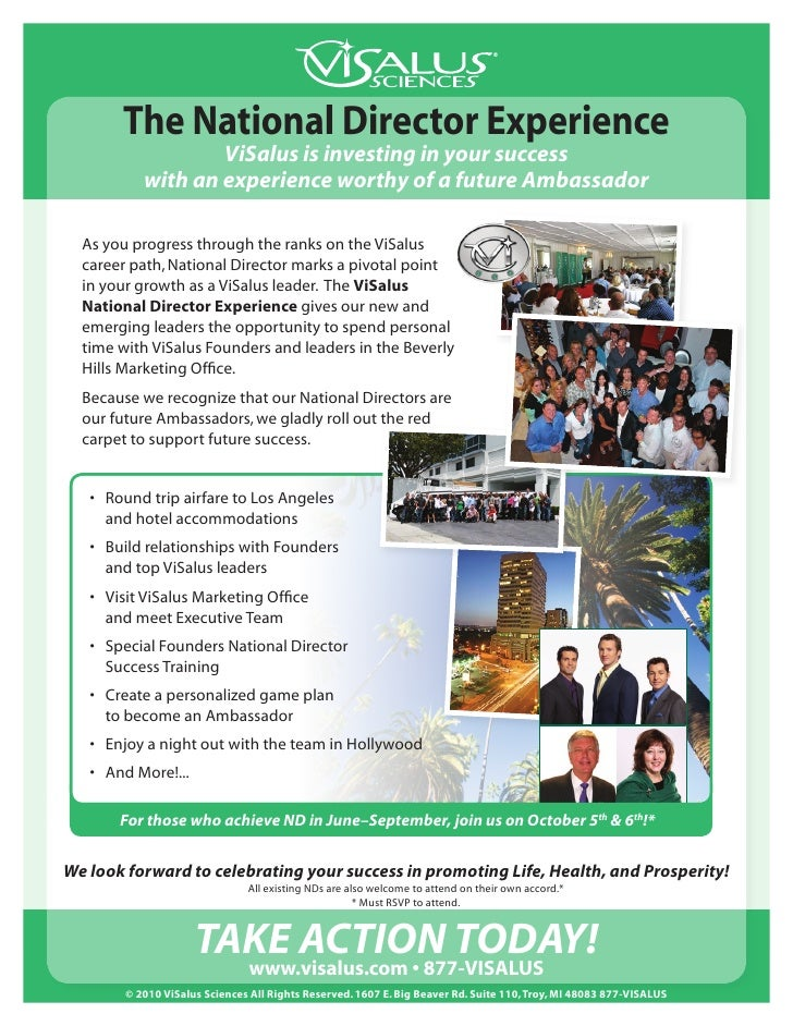 The National Director Experience                    ViSalus is investing in your success            with an experience wor...