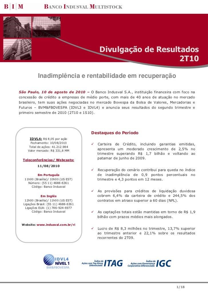 Divulgação de Resultados                                                              2T10           Inadimplência e renta...