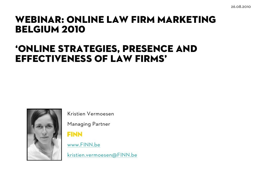 WEBINAR: online law firm marketing Belgium 2010 ' online strategies, presence and effectiveness of law firms' 26.08.2010 K...