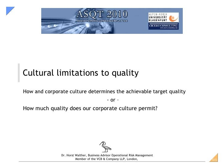 Cultural limitations to qualityHow and corporate culture determines the achievable target quality                         ...