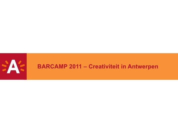 BARCAMP 2011 – Creativiteit in Antwerpen