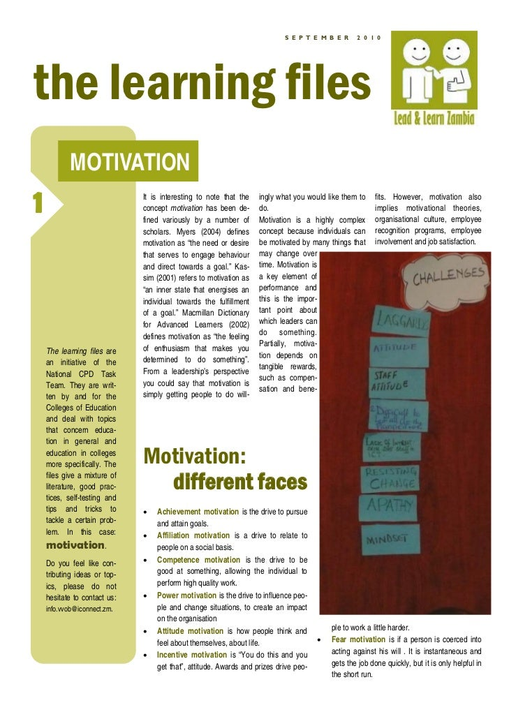 S E P T E M B E R      2 0 1 0the learning files           MOTIVATION1                             It is interesting to no...