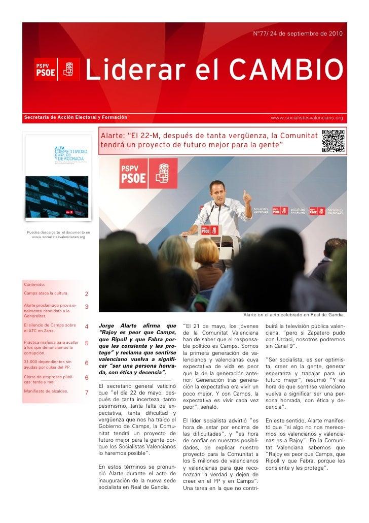 Nº77/ 24 de septiembre de 2010                                     Liderar el CAMBIO Secretaría de Acción Electoral y Form...
