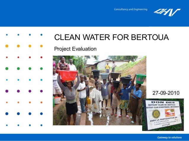CLEAN WATER FOR BERTOUA Project Evaluation 27-09-2010