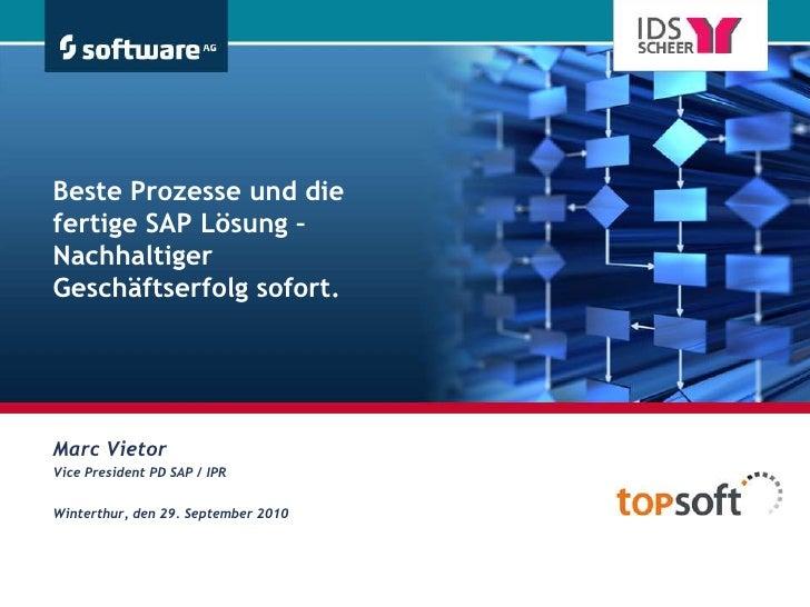 Beste Prozesse und die fertige SAP Lösung – Nachhaltiger Geschäftserfolg sofort.<br />Marc Vietor<br />VicePresident PD SA...