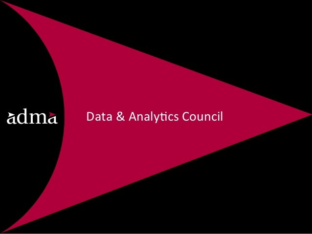 Data	  &	  Analy*cs	  Council