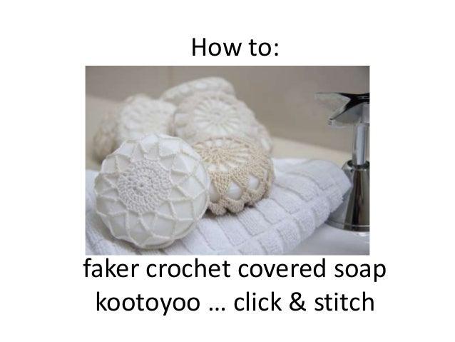 201009 faker crochet_soap