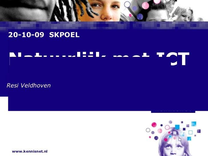 20-10-09  SKPOEL Natuurlijk met ICT Resi Veldhoven