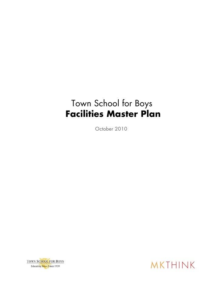 Town School for Boys    Facilities Master Plan          October 2010!