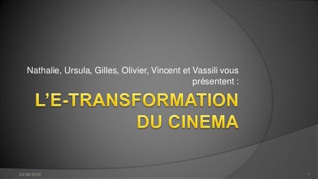 Nathalie, Ursula, Gilles, Olivier, Vincent et Vassili vous présentent : 24/09/2010 1