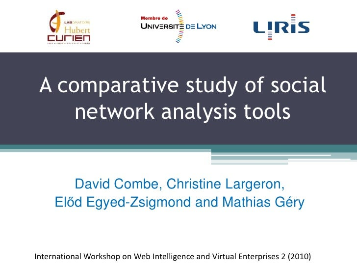 A comparative study of social network analysis tools