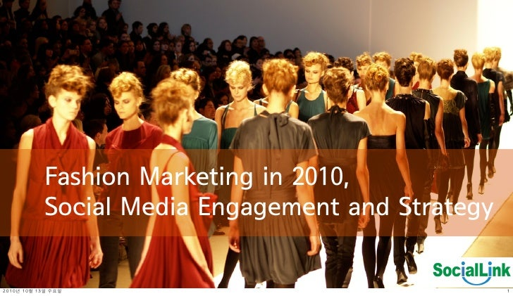 20101013 fashion industry_social_media_sociallink_bak_update
