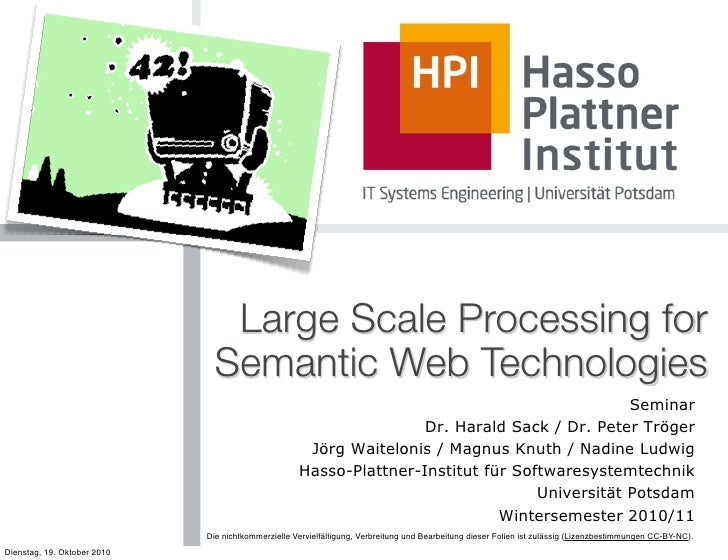 Large Scale Computing for Semantic Web Technologies