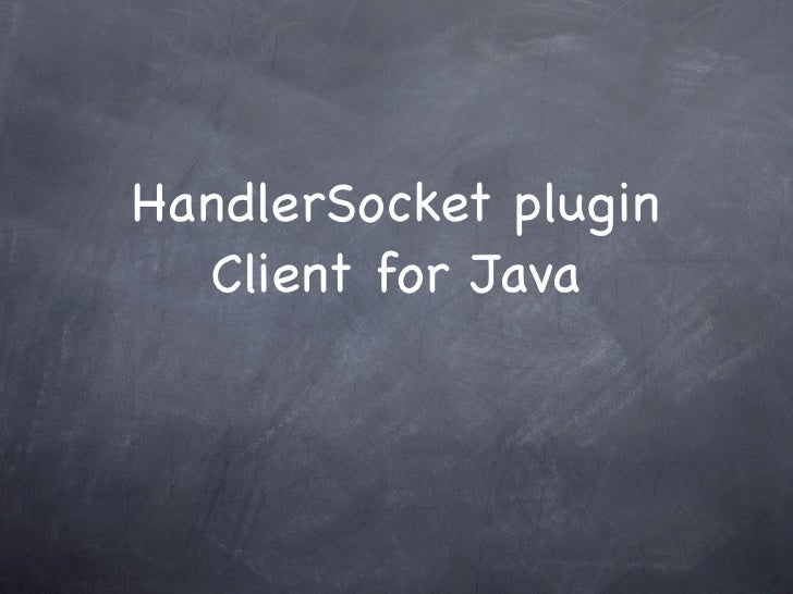 HandlerSocket plugin   Client for Java