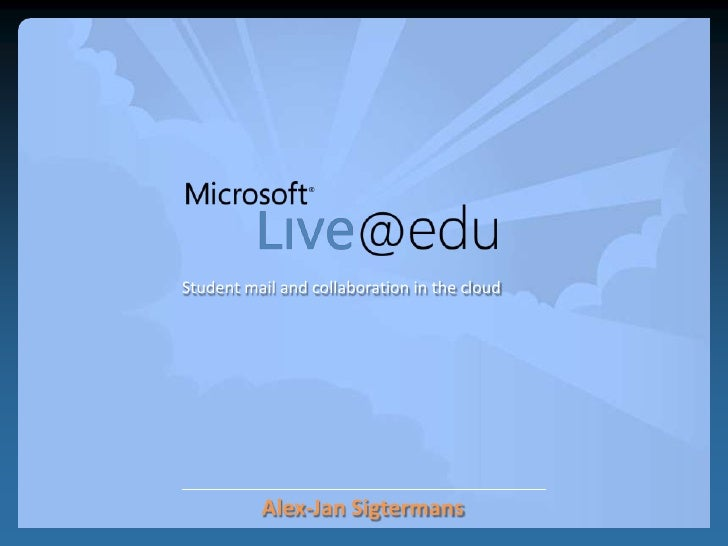Student mail and collaboration in the cloud<br />Alex-Jan Sigtermans<br />