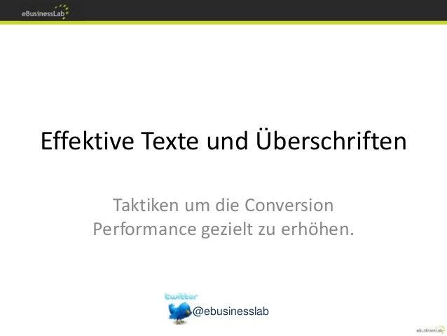 Effektive Texte und Überschriften Taktiken um die Conversion Performance gezielt zu erhöhen. @ebusinesslab