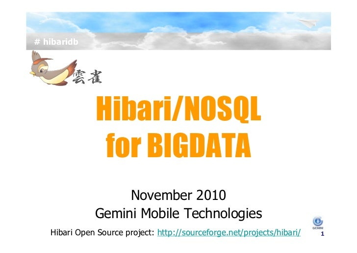 Hibari presentation at NOSQL AFTERNOON in JAPAN on Nov 1,2010