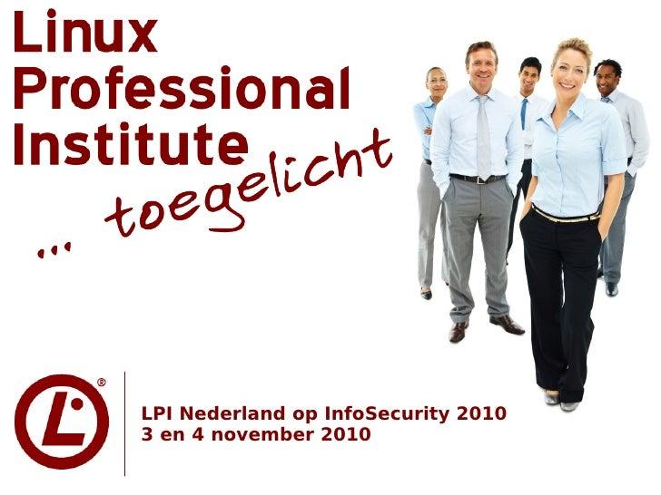 LPI Nederland op InfoSecurity 20103 en 4 november 2010