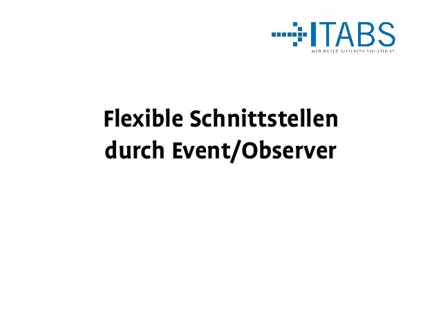 Flexible Schnittstellen durch Event/Observer
