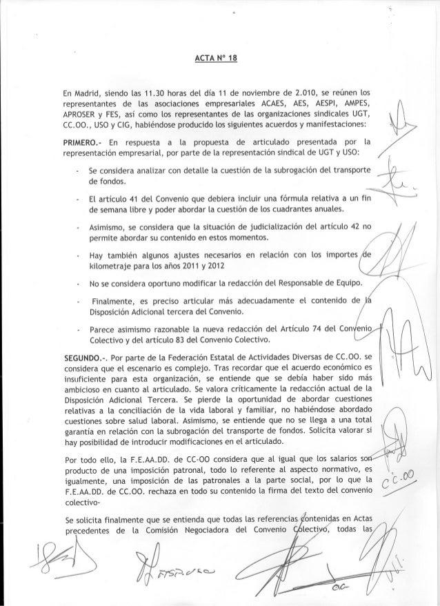 ~ ''c¡ ACTAN° 18 En Madrid, siendo las 11.30 horas del dia 11 de noviembre de 2.010, se reúnen los representantes de las a...